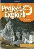 Project Explore Starter Pracovní sešit - Sarah Phillips