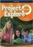 Project Explore Starter Učebnice - Sarah Phillips
