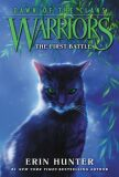 Warriors: Dawn of the Clans #3: The First Battle - Hunter Erin