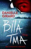 Bílá tma - Danielle Girard