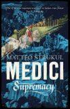Medici Supremacy - Matteo Strukul