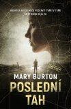 Poslední tah - Mary Burton
