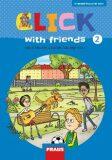 Click with Friends 2 - Hybridní pracovní sešit angličtina pro 4. ročník ZŠ - Kateřina Dvořáková, ...