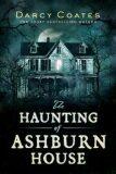 The Haunting of Ashburn House - Darcy Coates