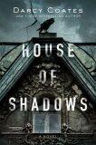 House of Shadows - Darcy Coates