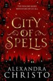 City of Spells (sequel to Into the Crooked Place) - Christo Alexandra