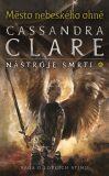 Město nebeského ohně - Nástroje smrti 6 - Cassandra Clare
