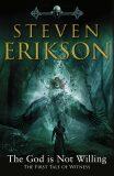 The God is Not Willing - Steven Erikson