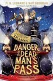 Danger at Dead Man´s Pass - M. G. Leonardová