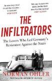 Infiltrators - Norman Ohler