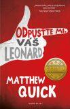 Odpusťte mi, váš Leonard (defektní) - Matthew Quick