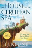 The House in the Cerulean Sea - Klune TJ