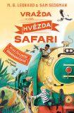 Vražda ve vlaku Hvězda safari - Sam Sedgman, M.G. Leonard