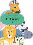 V Africe - leporelo - Axióma