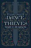 Dance of Thieves - Mary E. Pearsonová