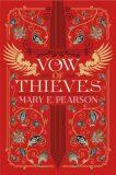 Vow of Thieves - Mary E. Pearsonová