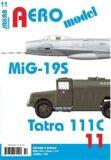AEROmodel 11 - MiG-19S a Tatra 111C - Jakab
