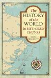The History of the World in Bite-Sized Chunks - Marriott Emma