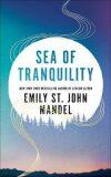 Sea of Tranquility - Mandel Emily St. John