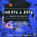 Mrtvá a živá - 2 CDmp3 (čte Lucie Pernetová) - Daphne du Maurier