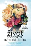 Život s vysokou inteligenciou - Monika Stehlíková