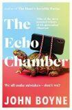 The Echo Chamber - John Boyne