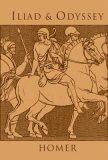 Iliad & Odyssey - Homér