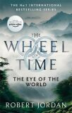 The Eye Of The World : Book 1 of the Wheel of Time - Robert Jordan