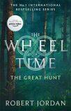 The Great Hunt : Book 2 of the Wheel of Time - Robert Jordan
