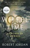 A Crown Of Swords : Book 7 of the Wheel of Time - Robert Jordan