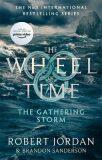 The Gathering Storm : Book 12 of the Wheel of Time - Robert Jordan