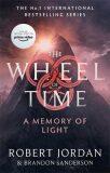 A Memory Of Light : Book 14 of the Wheel of Time - Robert Jordan
