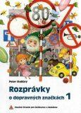 Rozprávky o dopravných značkách 1 - Peter Stoličný