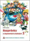 Rozprávky o dopravných značkách 2 - Peter Stoličný
