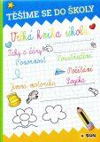 Těšíme se do školy - Velká kniha úkolů - SUN