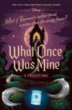 What Once Was Mine : A Twisted Tale - Liz Braswell