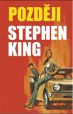 Později - Stephen King