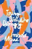 Touhy Džendeho Džongy (defektní) - Imbolo Mbue