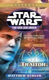 Star Wars Legends: Traitor - Matthew Stover
