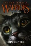 Warriors: The New Prophecy 2 - Moonrise - Hunter Erin