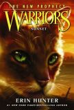 Warriors: The New Prophecy 6 - Sunset - Hunter Erin