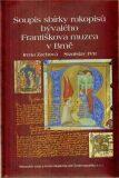 Soupis sbírky rukopisů bývalého Františkova muzea v Brně - Stanislav Petr, Irena Zachová