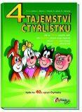 4 Tajemství Čtyřlístku - Ljuba Štíplová, ...