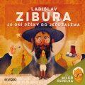 40 dní pěšky do Jeruzaléma - Ladislav Zibura