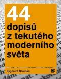 44 dopisů z tekutého moderního světa - Zygmunt Bauman