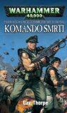 Warhammer: Komando smrti - Gav Thorpe
