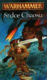 Warhammer Srdce Chaosu - Gav Thorpe