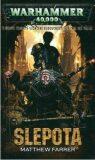 Warhammer 40 000 Slepota - Matthew Farrer