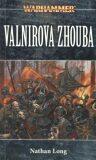 Warhammer Valnirova zhouba - Nathan Long