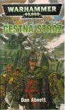 Warhammer 40 000 Čestná stráž - Dan Abnett